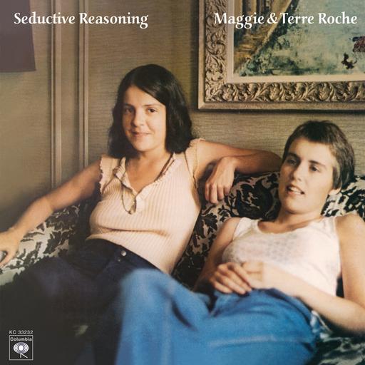 Maggie & Terre Roche: Seductive Reasoning