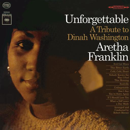 Aretha Franklin: Unforgettable