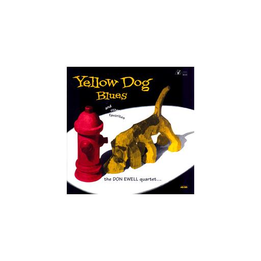 The Don Ewell Quartet: Yellow Dog Blues