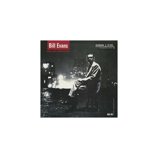 Bill Evans: New Jazz Conceptions (45rpm-edition)