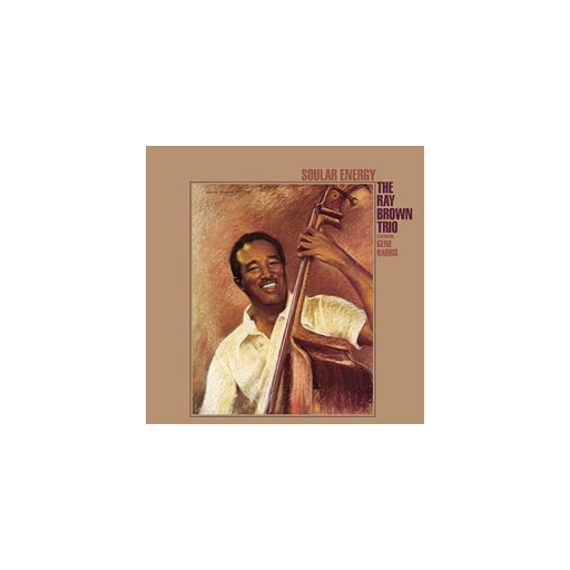 The Ray Brown Trio: Soular Energy (45rpm-edition)