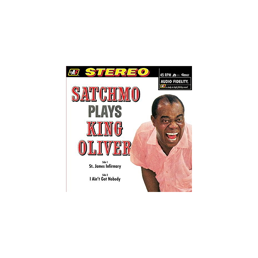 "Louis Armstrong: Satchmo Plays King Oliver (12"", 45rpm-edition)"