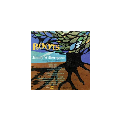 Jimmy Witherspoon & Ben Webster: Roots