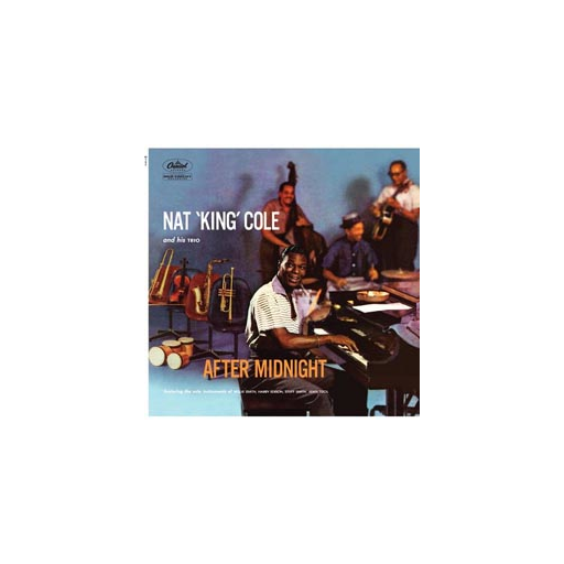 Nat 'King' Cole: After Midnight (45rpm-edition)