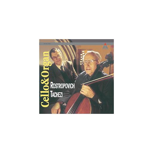Mstislav Rostropovich: Cello & Organ