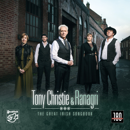 Tony Christie & Ranagri - The Great Irish Song Book