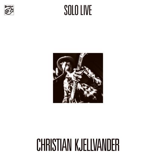 Christian Kjellvander - Solo - Live